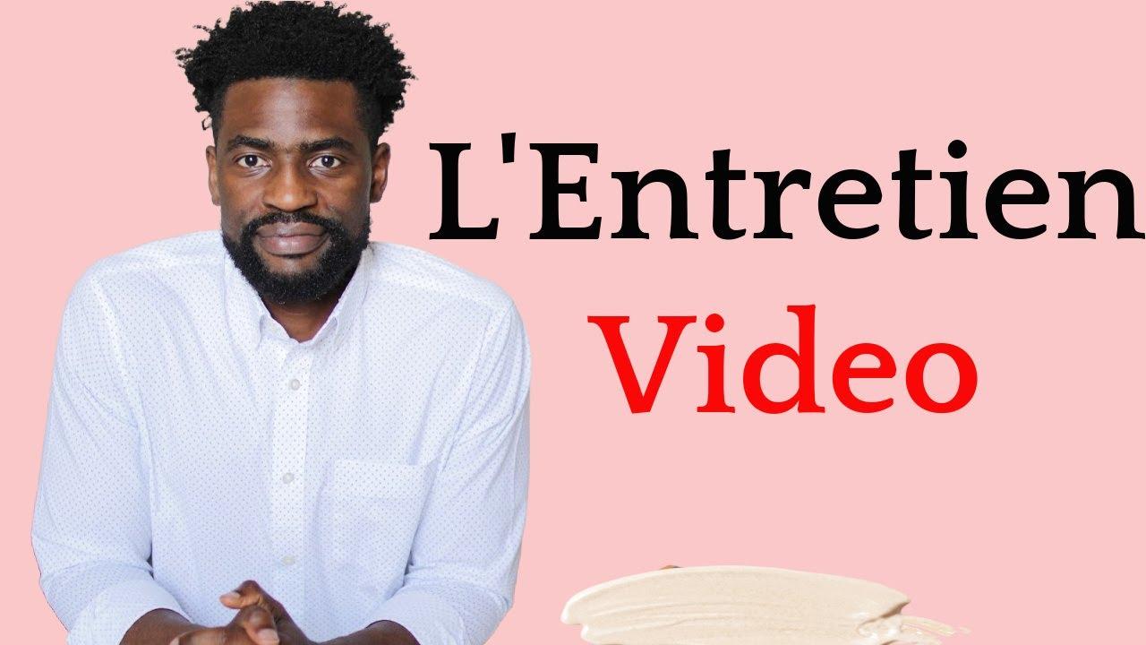 Réussir Son Entretien D'Embauche Vidéo en 2020 - Comment Le Faire Et Se Préparer
