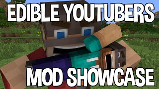 Minecraft Mod: EDIBLE YOUTUBERS SHOWCASE (TheDiamondMinecart, PopularMMOs, SSundee and more)