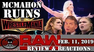 WWE Raw 2/11/19 Full Show Results & Reaction | Vince McMahon Ruins WrestleMania