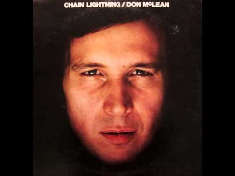 Don McLean -Since I Don't Have You