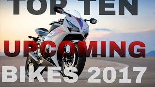 Top ten upcoming bikes under 2-3 lakhs in india 2017