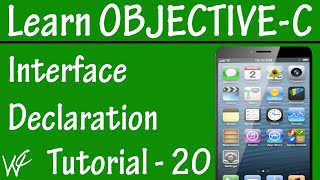 Free Objective C Programming Tutorial for Beginners 20 - Interface Declaration in Objective C