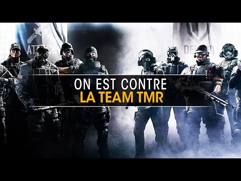 On est contre la team TmR - Rainbow Six Siege