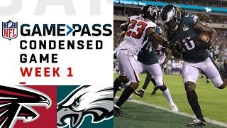 Falcons vs. Eagles | Week 1 NFL Game Pass Condensed Game of the Week