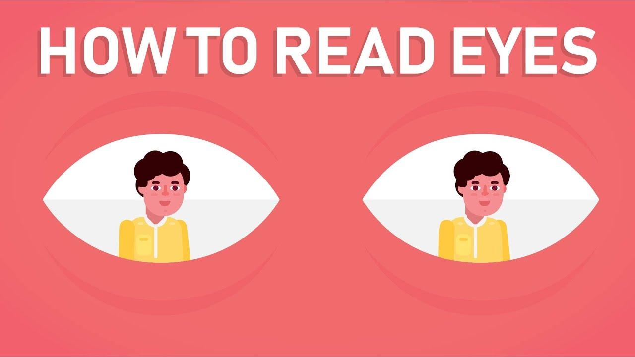 How to Read Eyes - How to Read Body Language - YouTube