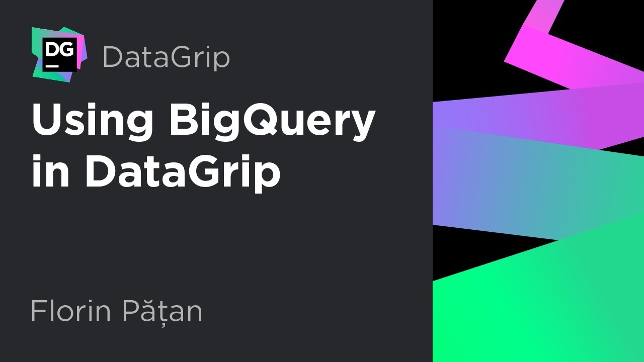 Using BigQuery from IntelliJ-based IDE | DataGrip Blog