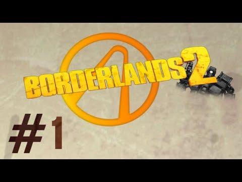 Introducing My Mechromancer! - Borderlands 2 (Episode 1) |