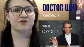Doctor Who Series 8 - Skip It or Watch It Guide (Spoiler Free)
