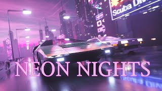 'NEON NIGHTS' | A Synthwave and Retro Electro Mix