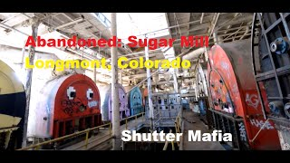 ABANDONED: Sugar Mill in Longmont, Colorado USA (inside daytime tour!)
