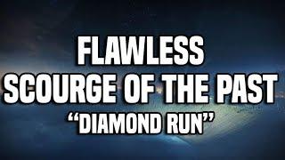 "Flawless Scourge of the Past - ""Like A Diamond"" Triumph | Destiny 2"