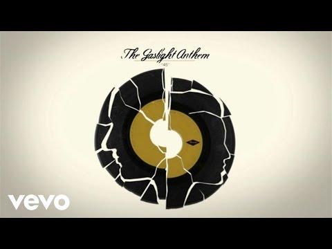 The Gaslight Anthem  45 Lyric