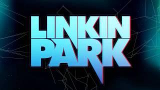 Linkin Park - What I