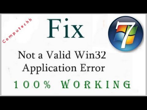 How to Fix Not a Valid Win32 Application Error - [100% fix]
