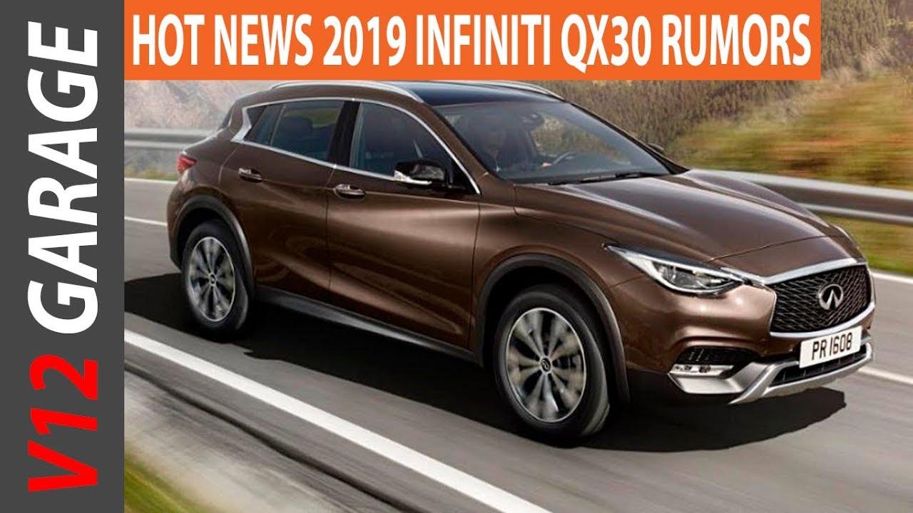 Hot News 2019 Infiniti Qx30 Rumors And Release