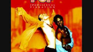 2 Pop - Sexual Vibration (euro 1995 1996 )