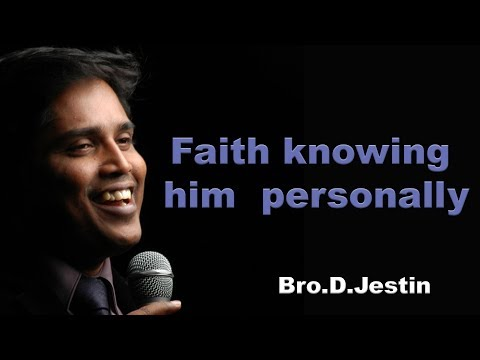 Faith Knowing Him Personally Bible Study (26.10.16) Message By Bro.D.Jestin