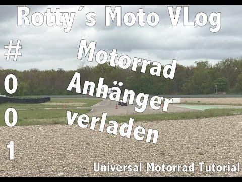 Motorrad Universal Tutorial #001 auf Anhänger verladen verzurren mit Vorderradwippe