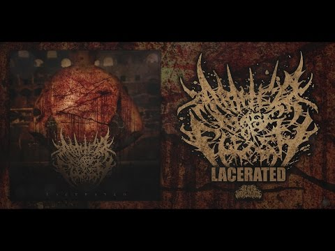 ABATED MASS OF FLESH - LACERATED [OFFICIAL ALBUM STREAM] (2017) SW EXCLUSIVE