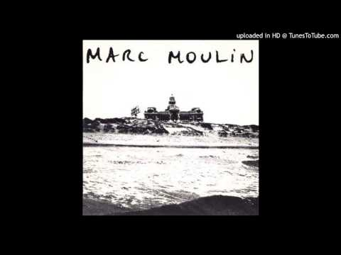 Marc Moulin - From