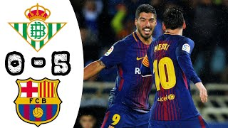 Real Betis vs FC Barcelona 0-5 (all Goals and Highlights) 21 Enero 2018