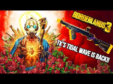 TK BAHA's Tidal Wave Is Back II Legendary Drops II Borderlands 3 ( Update: Blue Drop)