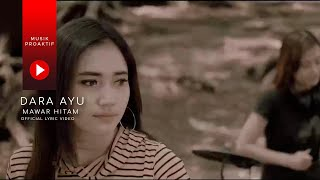 Dara Ayu - Mawar Hitam Lyric