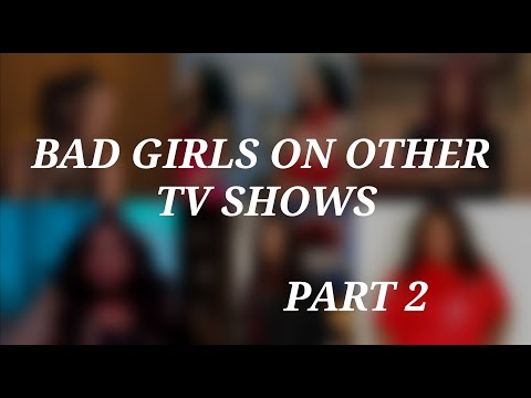 Bad Girls On Other TV Shows Part 2