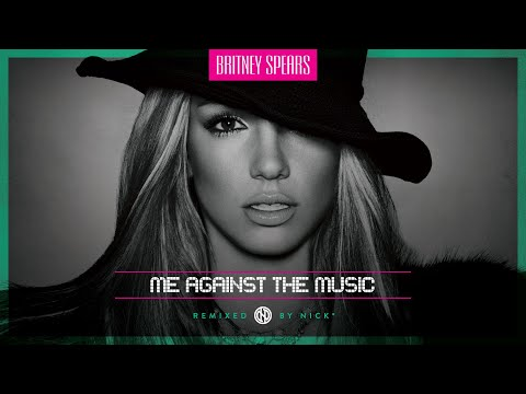 Britney Spears – Me Against The Music (Nick* Remix) [No Madonna]