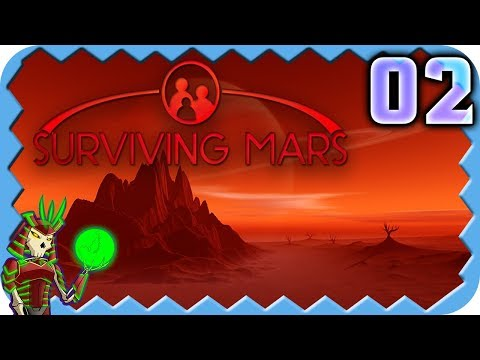 SURVIVING MARS | Building up the Infrastructure | 2 | Surviving Mars Let's Play