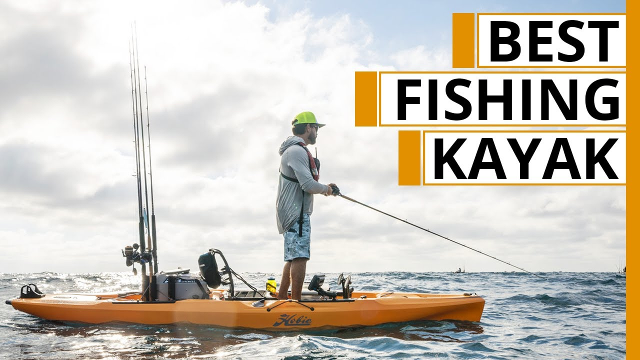 Top 5 Best Kayak for Fishing