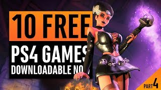 10 Free PlayStation 4 Games You Can Download Right Now! Part 4