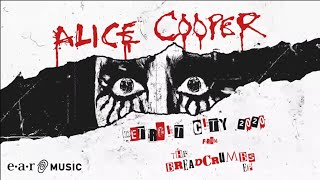"Alice Cooper ""Detroit City 2020"" (Official Lyric Video) – ""The Breadcrumbs EP"" OUT NOW"