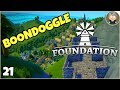 Foundation Early Access - 21 - A Bridge to Nowhere?