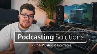 Podcasting with the RME Audio Babyface Pro and TotalMix FX
