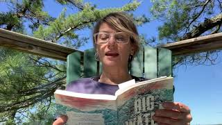 Big Water - A reading by author Andrea P. Curtis!