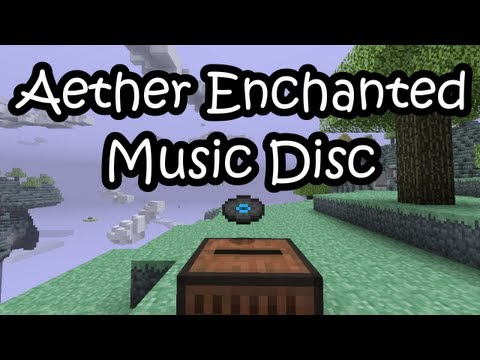Minecraft: Aether Enchanted Music Disc (HD)