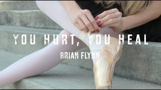 Brian Flynn - You Hurt, You Heal