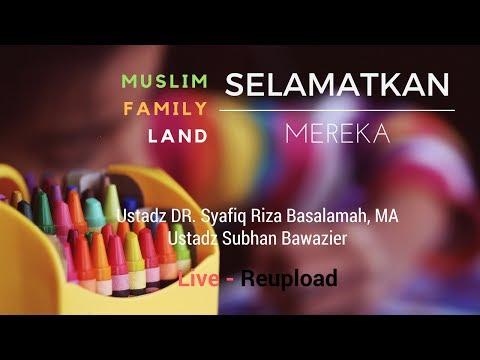 """LIVE : Reupload Pembukaan Acara MUFLAND """" SELAMATKAN MEREKA """""""