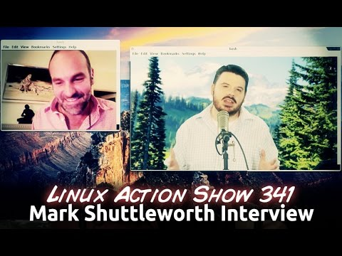 Mark Shuttleworth Interview | Linux Action Show 341