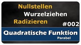 Let's Learn Nullstellen von quadratischen Funktionen - wurzelziehen / radizieren - #002