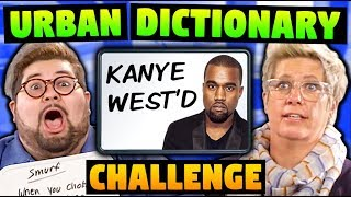 URBAN DICTIONARY CHALLENGE WITH ELDERS & ADULTS!