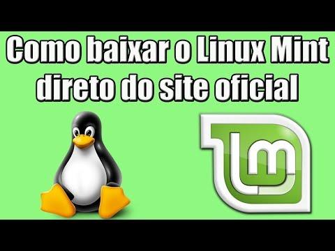 Como Baixar O Linux Mint Direto Do Site Oficial (Sistema Operacional Gratuito)