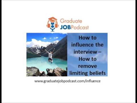 How to Influence the Interview - (How to remove limiting beliefs) - Chris Delaney #28