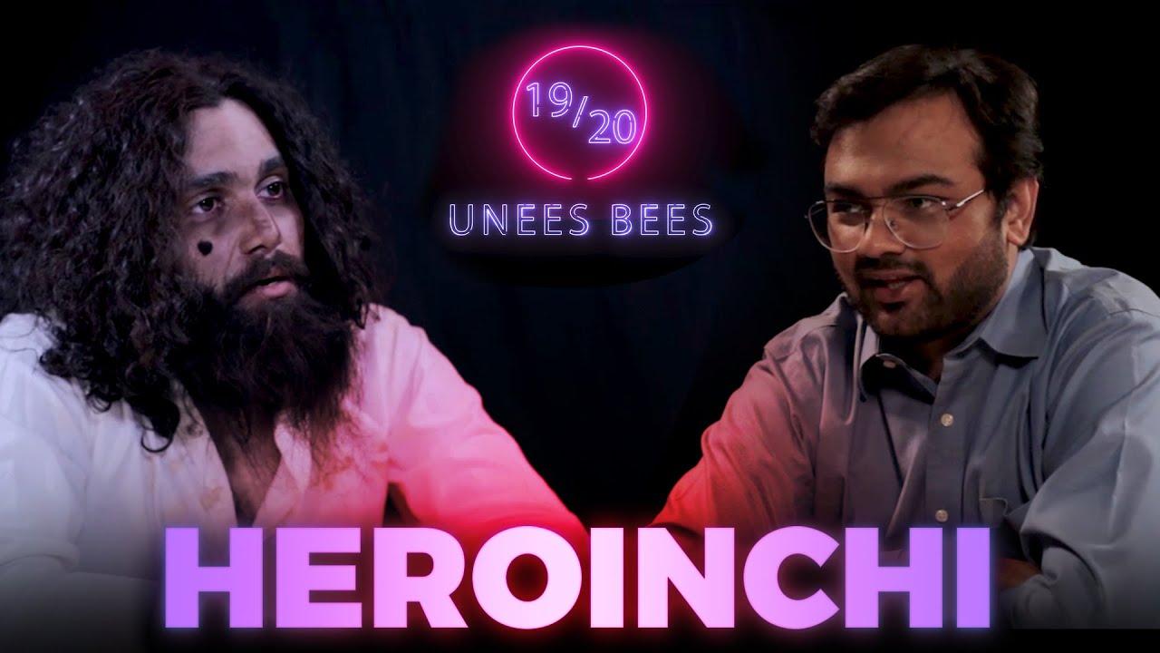 Heroinchi   Unees Bees