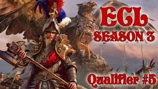 ECL Season 3 | Total War: Warhammer II Competitive League/Tournament - Qualifier #5