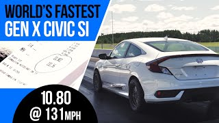 World's Fastest 10th Gen Honda Civic Si
