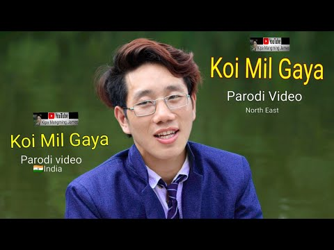 KOI MIL GAYA  Full Cover Song Video Present By Kipa Mangming Crew