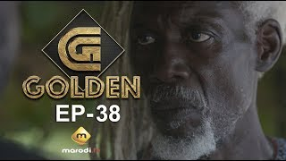 Série GOLDEN - Episode 38