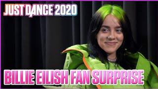 Billie Eilish Surprises Her Biggest Fans - Just Dance 2020